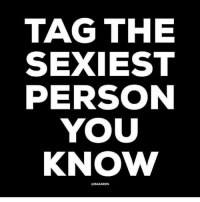 Memes, Lucifer, and 🤖: TAG THE  SEXIEST  PERSON  YOU  KNOW  CHAZARDS @lucifer_scat