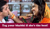 Love, Memes, and Best: Tag your bhabhi if she's the best: Show her some love :D