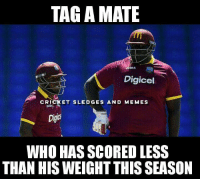 TAGAMATE Ina Digicel CRICKET SLEDGE S AND MEM ES WHO