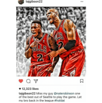 Taj Gibson tells us how he feels about Nate Robinson, LIKE if you want Nate Robinson back on the Bulls! BullsNation: tajgibson22  12,323 likes  tajgibson22 Miss my guy anaterobinson one  of the best out of Seattle to play the game. Let  my bro back in the league Taj Gibson tells us how he feels about Nate Robinson, LIKE if you want Nate Robinson back on the Bulls! BullsNation