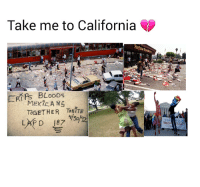 California 💜💙: Take me to California  MExir ANS  TOGETHER TONITE  LAPD 187 California 💜💙