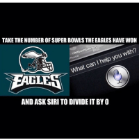 "Omg😳 PC @funniestnflmemes this is the funniest thing ever ""prepare for the roast"" @nfl @philadelphiaeagles nfl😂😂 nflmeme nflmemes nflmemez: TAKE THE NUMBER OF SUPERBOWLS THE EAGLES HAVE WON  ntunniestnilmemes  with?  help you I What can  LE  AND ASK SIRI TO DIVIDE IT BY O Omg😳 PC @funniestnflmemes this is the funniest thing ever ""prepare for the roast"" @nfl @philadelphiaeagles nfl😂😂 nflmeme nflmemes nflmemez"