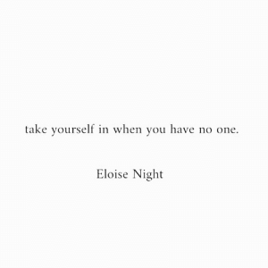 Eloise: take yourself in when you have no one  Eloise Night