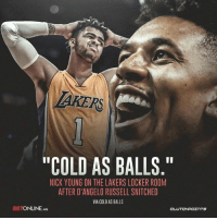 """Most Nick Young quote of all-time? 😅 -- @betonline_ag: TAKERS  """"COLD AS BALLS.""""  NICK YOUNG ON THE LAKERS LOCKER ROOM  AFTER D'ANGELO RUSSELL SNITCHED  VIA COLD AS BALLS  BETONLINE.AG  CL Most Nick Young quote of all-time? 😅 -- @betonline_ag"""