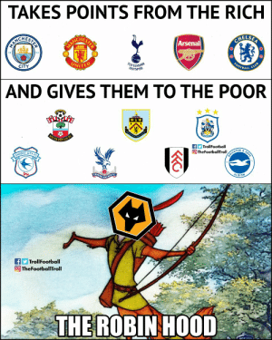 Wolves - The Robin Hood Of Premier League https://t.co/XkzkoLCou9: TAKES POINTS FROM THE RICH  CHES  CHES  ELSA  Arsenal  18  94  CITY  UNITE  BALL  AND GIVES THEM TO THE POOR  TrollFootball  TON  OIFF CITYF  ALBION  TrollFootball  TheFootballTroll  THE ROBINHOOD Wolves - The Robin Hood Of Premier League https://t.co/XkzkoLCou9
