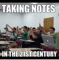 21st Century, Notes, and Century: TAKING NOTES  IN-THE 21ST CENTURY