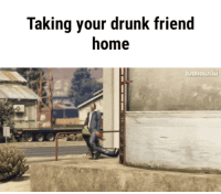 <p>Wednesday Shitz n Giggles  Funny pics and memes  PMSLweb </p>: Taking your drunk friend  home  uonouski <p>Wednesday Shitz n Giggles  Funny pics and memes  PMSLweb </p>