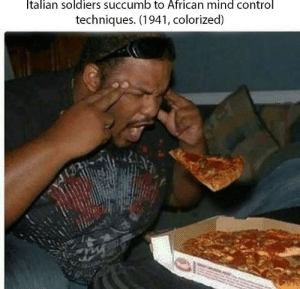 Succumbence: talian soldiers succumb to African mind control  techniques. (1941, colorized)
