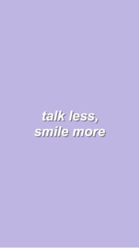 Smile, More, and Smile More: talk less  smile more