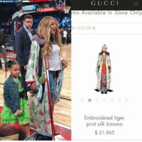 Beyonce, Toyota, and Tiger: TALL  G U C C I  ems Available In Store Only  K 17 (7 OF 8)  Embroidered tiger  print silk kimono  21,945 Beyoncé walking around in a 2017 Toyota Corolla https://t.co/0keD8Td26q