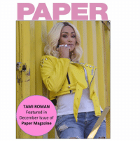 @papermagazine rocks with bonnetchronicles 💋 pick up the December issue to see my exclusive rant just for them 😂😂😂 📸 @hisnameistaj: TAMI ROMAN  Featured in  December Issue of  Paper Magazine @papermagazine rocks with bonnetchronicles 💋 pick up the December issue to see my exclusive rant just for them 😂😂😂 📸 @hisnameistaj