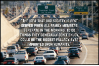 "Memes, Lion, and Lions: Tamiami Trail  ""THE IDEA THAT OUR SOCIETY IS BEST  SEPERATE IN THE MORNING, TO DO  THINGS THEY GENERALLY DONT ENJOY  COULD BE THE BIGGEST FALLACY EVER  IMPRINTED UPON HUMANITY  Jason Christoff  fbIThe Lions Roa The Lion's Roar"