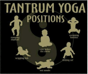 tantrum yoga positions screaming banshee stomping elephant