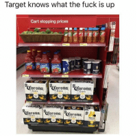🍺🙌👏: Target knows what the fuck is up  Cart stopping prices  Extra  Extra  Extra  ron  Extra  rona  Extre  Extre 🍺🙌👏
