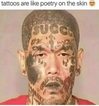 Ayy lmao -McNuggz Poorly edited memes to be enjoyed ironically 4: tattoos are like poetry on the skin Ayy lmao -McNuggz Poorly edited memes to be enjoyed ironically 4