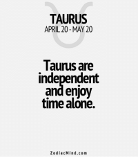 Mar 27, 2017. You act without restraint. Your emotions are creative. You spread positive vibrations around yourself. All your love defeats helped you  ....FOR FULL HOROSCOPE VISIT: http://horoscope-daily-free.net/taurus: TAURUS  APRIL 20 MAY 20  Taunus are  independent  and enjoy  time alone.  Zodiac Mind.co m Mar 27, 2017. You act without restraint. Your emotions are creative. You spread positive vibrations around yourself. All your love defeats helped you  ....FOR FULL HOROSCOPE VISIT: http://horoscope-daily-free.net/taurus