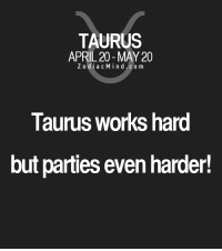 Free, Horoscope, and Http: TAURUS  APRIL 20-MAY 20  Z odi a c Mind Co m  Taurus works hard  but parties even harder! Sep 27, 2016. Those who are still searching for a kindred spirit might recognize one in an  ...........FOR FULL HOROSCOPE VISIT: http://horoscope-daily-free.net/taurus