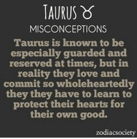 Love, Free, and Good: TAURUS  MISCONCEPTIONS  Taurus is known to be  especially guarded and  at times, but in  reality they love and  commit so wholeheartedly  they they have to learn to  protect their hearts for  their own good.  zodiacsociety May 16, 2017. You have philosophical conversations with astrological Sagittarius. Beside Sagittarius, you ...FOR FULL HOROSCOPE VISIT: http://horoscope-daily-free.net/taurus