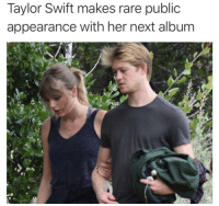Poor lad. At least he will be heard on every top 40 station for months to come. via /r/memes https://ift.tt/2wyuIau: Taylor Swift makes rare public  appearance with her next album Poor lad. At least he will be heard on every top 40 station for months to come. via /r/memes https://ift.tt/2wyuIau