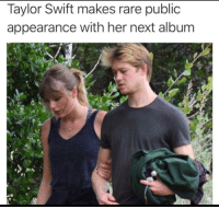 when do you expect the release date to be?: Taylor Swift makes rare public  appearance with her next album  rt when do you expect the release date to be?