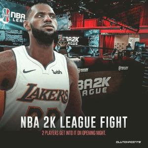 Nba, Fight, and League: TBA  LEAF  wish  BAZK  NBA 2K LEAGUE FIGHT  2 PLAYERS GET INTO IT ON OPENING NIGHT 2K fights are a thing now 😂
