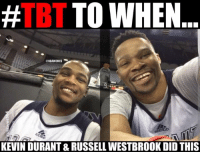Those days. #Thunder Nation: TBT  TO WHEN  ONBAMEMES  KEVIN DURANT & RUSSELL WESTBROOK DID THIS Those days. #Thunder Nation