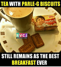 Admit it.. rvcjinsta: TEA  WITH  PARLE-G BISCUITS  PARLE  Parle-  NET 1.99 OZ(564g)  RVC J  WWW. RVCJ.COM  STILL REMAINS AS THE BEST  BREAKFAST  EVER Admit it.. rvcjinsta