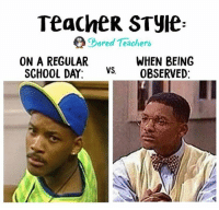 Bored, Memes, and School: TeacheR STyle:  Bored Tleachers  ON A REGULAR  WHEN BEING  VS. OBSERVED:  SCHOOL DAY:VS Raise your hand if you hate observations, too! 🙋🏼🙋🏽‍♂️ -- boredteachers teacherlife teacher teaching teachers teachersfollowteachers teachers iteachtoo iteach teachersofinstagram teachersofig teachthemyoung primaryteacher kindergarten kindergartenteacher preschoolteacher preschool school summerbreak summerschool summer2017