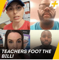 Memes, The Real, and Running: TEACHERS FOOT THE  BILL! These teachers buy their own supplies. And they showed us the real bills that keep their classrooms running.