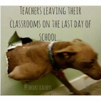 Get these kids out of here teacherproblems wemadeit teachers summer16 summer: TEACHERS LEAVING THEIR  CLASSROOMS ON THE LAST DAY OF  SCHOOL  OBROKE TEACHERS Get these kids out of here teacherproblems wemadeit teachers summer16 summer