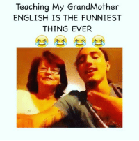 Friends, Funny, and Internet: Teaching My GrandMother  ENGLISH IS THE FUNNIEST  THING EVER TBT ONE OF THE FUNNIEST VIDEOS THAT WAS ON THE INTERNET 😭😂😂 IF YOU REMEMBER THIS TAG YA FRIENDS 💕😂 ➖➖➖➖➖➖➖➖➖➖➖➖➖➖➖ FOLLOW @thatkid_dvnny FOR MORE ‼️➡️ Follow @Dagenius_Jay33 FOR MORE ¯\_(ツ)_-¯ tag 3 friends to see this! dageniuscomedy jay funny reblog retweet follow follow followme followers follower nyc newyork queensnyc nycqueens nycbrooklyn followhim lmao comment comments commentbelow popular instagood iphonesia nyc instamood picoftheday bestoftheday