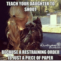 . ✅ Double tap the pic ✅ Tag your friends ✅ Check link in my bio for badass stuff - usarmy 2ndamendment soldier navyseals gun flag army operator troops tactical sniper armedforces k9 weapon patriot marine usmc veteran veterans usa america merica american coastguard airman usnavy militarylife military airforce libertyalliance: TEACHYOUR DAUGHTER TO  SHOOT  BECAUSE A RESTRAINING ORDER  ISJUST A PIECE OF PAPER . ✅ Double tap the pic ✅ Tag your friends ✅ Check link in my bio for badass stuff - usarmy 2ndamendment soldier navyseals gun flag army operator troops tactical sniper armedforces k9 weapon patriot marine usmc veteran veterans usa america merica american coastguard airman usnavy militarylife military airforce libertyalliance