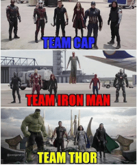 Which team would you choose? ironman thor captainamerica cap avengers hulk widow fight: TEAM CAP  TEAM IRON MAN  TEAM THOR  @avengers812 Which team would you choose? ironman thor captainamerica cap avengers hulk widow fight