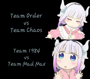 Just 11 days left until the final Splatfest fyi.: Team Order  VS  Team Chaos  Team 1984  VS  Team Mad Max Just 11 days left until the final Splatfest fyi.