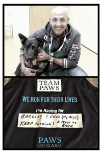"Animals, Anime, and Birthday: TEAM  PAWS  WE RUN FOR THEIR LIVES  I'm Racing for  BARCLAY  A PACE TO  3ARK  PAWS  CHICAGO The Most Wonderful Birthday gift I could have gotten, came from one of my favorite adoption counsellors Randy, who sent me a photo of his running shirt💕 I had a down day yesterday, his text made me smile & turned my whole day around! Today he is running for the Lives of Homeless Pets, in the Chicago Marathon, with Team PAWS!  It takes many hands & hearts to find the Best Homes possible for pets who have had less than good lives, prior to rescue. I'm Blessed to know so many Wonderful People & work with so many Amazing Organizations, that a true no kill vision, is what we all are dedicated to. The dog is this photo is named ""Kol"" & is Loved beyond words by his mom ""Annie Chu"" You can follow him on Instagram via his moms account @anniechucrafts  These are the very stories that make me push myself, every day to do more.   Because of the good people, that come together, for the greater good of the animals... Thank you to our followers, donors, adoption placement partners & most of all, the adopters that Love their pets for a lifetime💕   I may not Thank You as much as I should because I stay so busy. But please know, every single day, I say my prayers, morning/night & am Thankful, Blessing Every Single Person who is in our corner, cheering our program on.   I'm one person, with 2 employees & a handful of volunteers, Saving Hundreds of homeless pets yearly.   Driven by a vision & the deepest Love for Life.   I see the bigger picture plan so clearly, I just have to make it happen, so that the bigger model can be built, for the future.   Hard work speaks volumes & we are doing all we can. Together We Change The World, One Life At A Time!  #everylifematters #aplacetobark #togetherwesavelives"