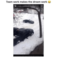 Funny, Work, and The Dream: Team work makes the dream work  Hahhahahhaha CANT stop LAUGHING GOTTA MAKE THIS 😂😂