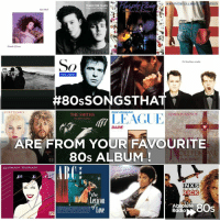80s, Memes, and Best Of: TEARS FOR FEARS  So  Peter Gabriel  8OSSONGSTHA  EURYTHMICS  SIMpLe MINDS  THE SMITHS  LEAGUE  DARE  ARE FROM YOUR FAVOURITE  80s ALBUM  DURAN DURAN  INXS  KICK  the  levicon  8Os  Radio We want #80sSongsThat are from your favourite 80s album! Leona plays the best of your bests at 7pm:  absoluteradio.co.uk/80s/