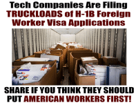 """Memes, American, and Fedex: Tech Companies Are Filing  TRUCKLOADS of H-1B Foreign  Worker Visa Applications  FedEx  SHARE IF YOU THINK THEY SHOULD  PUT AMERICAN WORKERS FIRST! This is an ACTUAL photo of a FedEx truck full of H-1B foreign worker visa applications. """"We're loaded, and we have more trucks coming,"""" one FedEx courier said."""