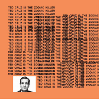 wow can't wait for kanye's new album: TED CRUZ IS THE ZODIAC KILLER  TED CRUZ IS THE ZODIAC KILLER  TED CRUZ IS THE ZODIAC KILLER  TED CRUZ IS THE ZQBTACRUZ BR THE za  TED CRUZ IS THE za2tACRUZLBR THE  TED CRUZ IS THE ZqBTACRUZ BR THE  ER THE  ER THE  TED cRuz IS THE zoEA RHELER THE  THE  TED CRUZ IS THE Z  THE  TED CRUZ IS THE Z  THE  TED CRUZ IS THE Z  S THE  TED CRUZ IS THE Z  THE  TED CRUZ IS THE Z  THE  TED CRUZ IS THE Z  TED CRUZ IS THE zdBA FRHZLER THE  TED CRUZ IS THE Z  THE  TED CRUZ IS THE ZGEACRHALER THE  TED CRUZ IS THE ZODEAcaRUZERS THE AO  TED CRUZ IS THE ZODEAC aRUZERS TH  ZOD  TED CRUZ IS THE ZODEACdHRUZERS THE AO  TED CRUZ IS THE ZODGACaRUZER THE  TED CRUZ IS TH  O  TED CRUZ IS TH  ZO  TED CRUZ IS TH  ZO  TED CRUZ IS TH  HE ZODIAC  HE ZODIAC  HE ZODIAC  HE ZODIAC  HE ZODIAC  HE ZODIAC  HE ZODIAC  HE ZODIAC  HE ZODIAC  RTHE ZODIAC  THE ZODIAC  THE ZODIAC  THE zoDIAC  THE ZODIAC  THE ZODIAC  ILLE  ZODIAC K  ZODIAC K  ZODIAC K  ZODIAC K  ZODIAC K  ZODIAC K  ZODIAC K wow can't wait for kanye's new album