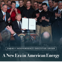 Energy, Ted, and American: TED S  ENERGY INDEPENDENCE EXECUTIVE ORDER  A New Era in American Energy With today's executive action, we are starting a new energy revolution — one that celebrates American production on American soil!