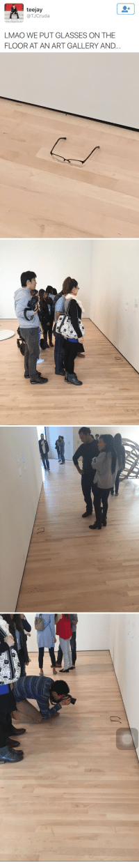 """Arguing, Lmao, and Love: teejay  TJCruda  LMAO WE PUT GLASSES ON THE  FLOOR AT AN ART GALLERY AND <p><a href=""""http://johnnyramonesanticommunistshirt.tumblr.com/post/158213587570/pervocracy-rikodeine-i-love-this-so-much-i"""" class=""""tumblr_blog"""">johnnyramonesanticommunistshirt</a>:</p>  <blockquote><p><a class=""""tumblr_blog"""" href=""""http://pervocracy.tumblr.com/post/144957568894"""">pervocracy</a>:</p>  <blockquote> <p><a class=""""tumblr_blog"""" href=""""http://rikodeine.tumblr.com/post/144917243820"""">rikodeine</a>:</p> <blockquote> <p>i love this so much i dont know where to start<br/><br/>- the comedy itself <br/><br/>- the commentary on 'what is art'<br/><br/>- further on what is art: the viewers are interpreting this as art, but the intention of the """"artist"""" was not actually art, so is it art or not? who gets to decide, the viewers or the creator?<br/><br/>- the act of placing the glasses and watching the response (and the response itself being that the viewers treated the glasses as art) as performance art<br/><br/>like is this a critique of postmodernism? does the critique betray itself since (one could argue) the viewers interpreting the glasses as art makes them art? or is that so ridiculous that it doesn't matter? i could go on</p> </blockquote> <p>The intention of the """"artist"""" was not actually art, but… their intention was to create a specific image for public display in order to evoke a reaction from an audience, and then to create an image of <i>that </i>in order to evoke a different reaction from a second audience.</p> <p>I think they accidentally arted. <i>Twice</i>.</p> </blockquote>  <p>I hate everything about this post</p></blockquote>  <p>This stuff is why my art appreciation class was so deliciously easy. I just bullshitted my way through all the assignments with random drivel about """"what is really art"""" and got an A.</p>"""