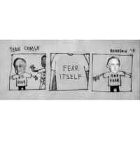 History memes yo: TEEN COMIX  NO  FEAR  FEAR  ITSELF  BRANSON IS  LT ONE  FEAR History memes yo