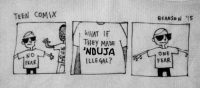 Teen Comix: TEEN COMIX  NO  FEAR  WHAT IF  THEy MADE  'NOUJA  ILLEGAL?  ONE  FEAR
