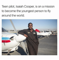 Memes, World, and 🤖: Teen pilot, Isaiah Cooper, is on a mission  to become the youngest person to fly  around the world