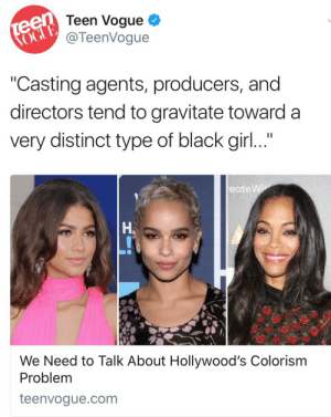 "fuckrashida: It's still wild to me that Teen Vogue got a ""woke"" makeover Mic.com is shaking rn anyways read this   http://www.teenvogue.com/story/hollywoods-colorism-problem-cant-be-ignored/amp : Teen Vogue  @TeenVogue  Casting agents, producers, and  directors tend to gravitate toward a  very distinct type of black girl...  eate Wi  Ha  We Need to Talk About Hollywood's Colorism  Problem  teenvogue.com fuckrashida: It's still wild to me that Teen Vogue got a ""woke"" makeover Mic.com is shaking rn anyways read this   http://www.teenvogue.com/story/hollywoods-colorism-problem-cant-be-ignored/amp"