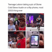 Memes, Phone, and Stone Cold Steve Austin: Teenage Lebron taking a pic of Stone  Cold Steve Austin on a flip phone, most  2003 thing ever  FOCK  FeAR Amazing, really