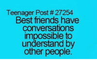 Memes, Converse, and Impossibility: Teenager Post #27254  Best trends have  Conversations  impossible to  understand by  other people Best friends.... rvcjinsta