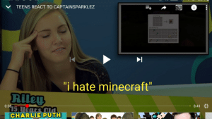 """Rileys going to hell: TEENS REACT TO CAPTAINSPARKLEZ  V  Crafting  Inventory  """"i hate minecraft""""  1I  Riley  0:38  8:41  $15Uenrs Cla  CHARLIE PUTH Rileys going to hell"""