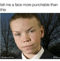 Tag a person you would catapult your fist to: tell me a face more punchable than  this  ajustpunchme  SURF co Tag a person you would catapult your fist to