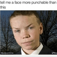I did wanna punch the shit out that kid: tell me a face more punchable than  this  @justpunchme I did wanna punch the shit out that kid